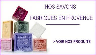 Nos savons de Marseille fabriqués en Provence